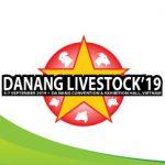 Hội chợ quốc tế về nông nghiệp và chăn nuôi 2019 tại Đà Nẵng LIVESTOCK 2019