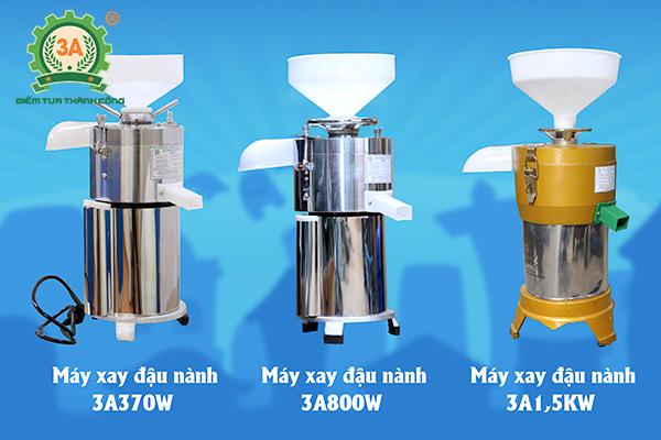 Các loại máy xay sữa đậu nành 3A
